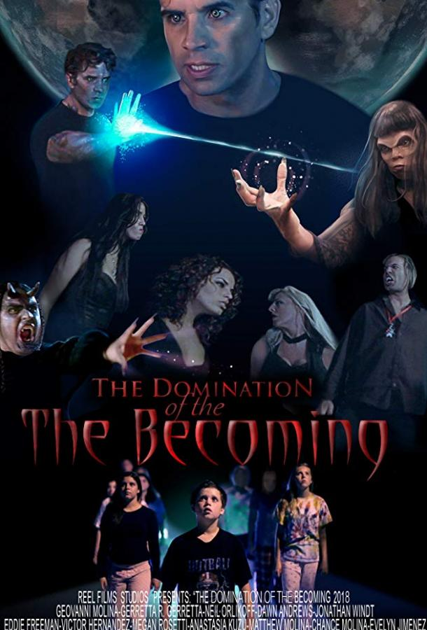Власть пришествия / Domination of The Becoming (2018)