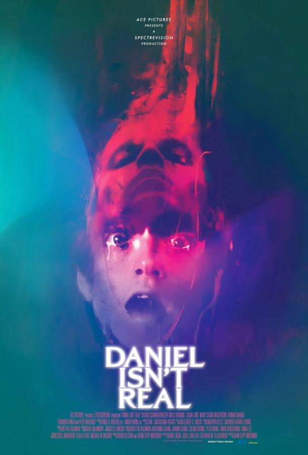 Дэниел ненастоящий  (2019).