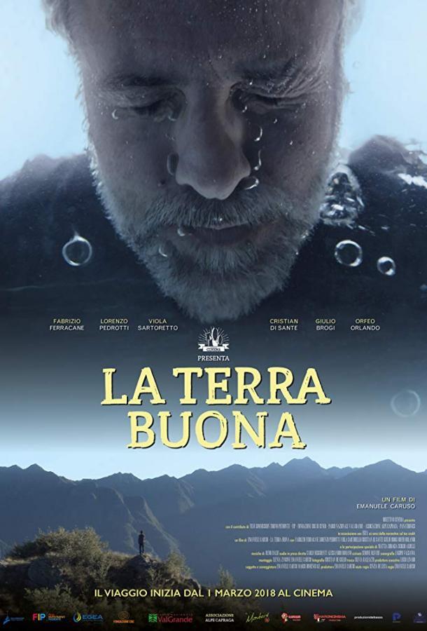 Земля обетованная / La Terra Buona (2018)