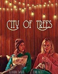 Город деревьев (2019)