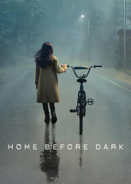 Домой до темноты / Home Before Dark (2020)