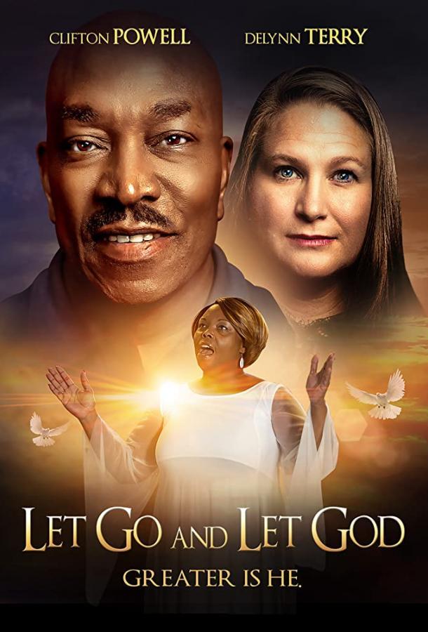 Отпусти и доверься богу (2019)