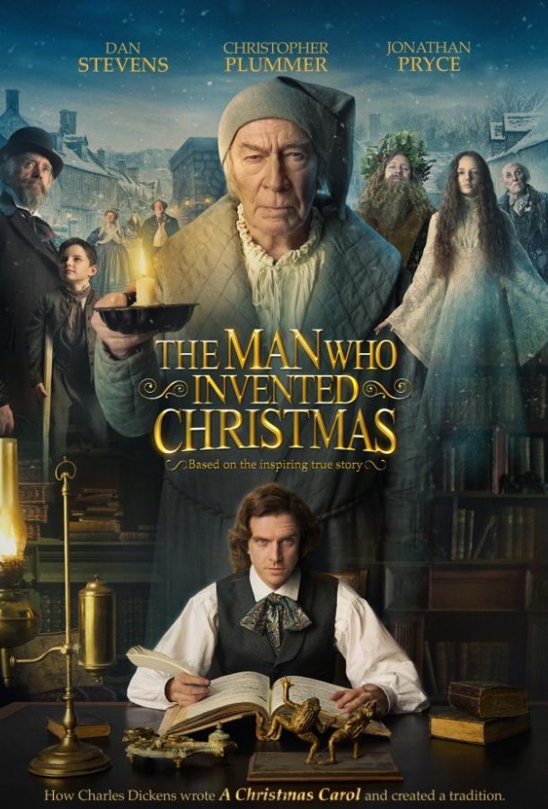 Человек, который изобрел Рождество / The Man Who Invented Christmas (2017)