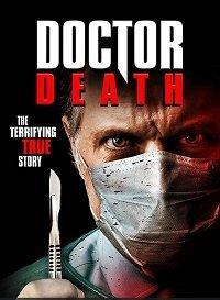 Доктор смерть  (2019).