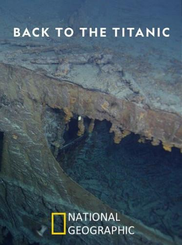 National Geographic: Возвращение на Титаник