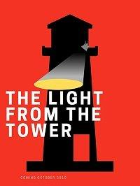 Свет из башни / Light from the Tower 2020