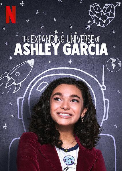Расширяющаяся вселенная Эшли Гарсиа / The Expanding Universe of Ashley Garcia (2020)