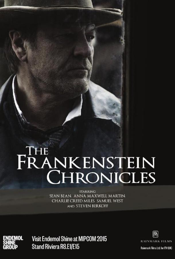 Хроники Франкенштейна / The Frankenstein Chronicles 2015