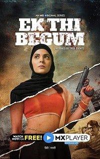 Ek Thi Begum 2020 смотреть онлайн 1 сезон все серии подряд в хорошем качестве