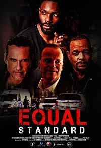 Equal Standard () смотреть онлайн в хорошем качестве