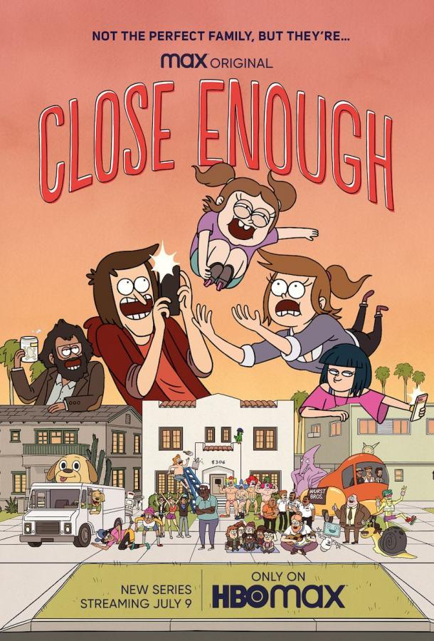 Достаточно Близко / Close Enough  2020
