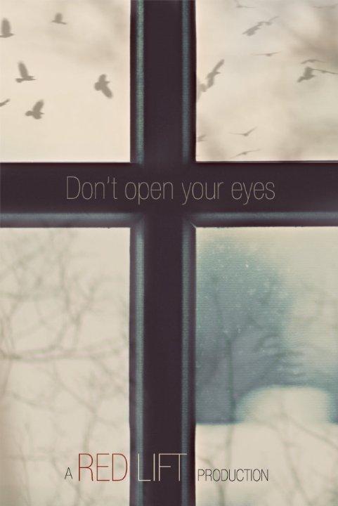Не открывай глаза  (2018).