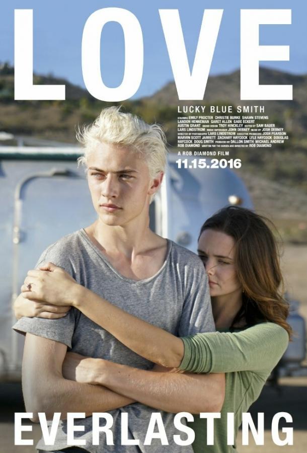 Вечная любовь фильм (2016)