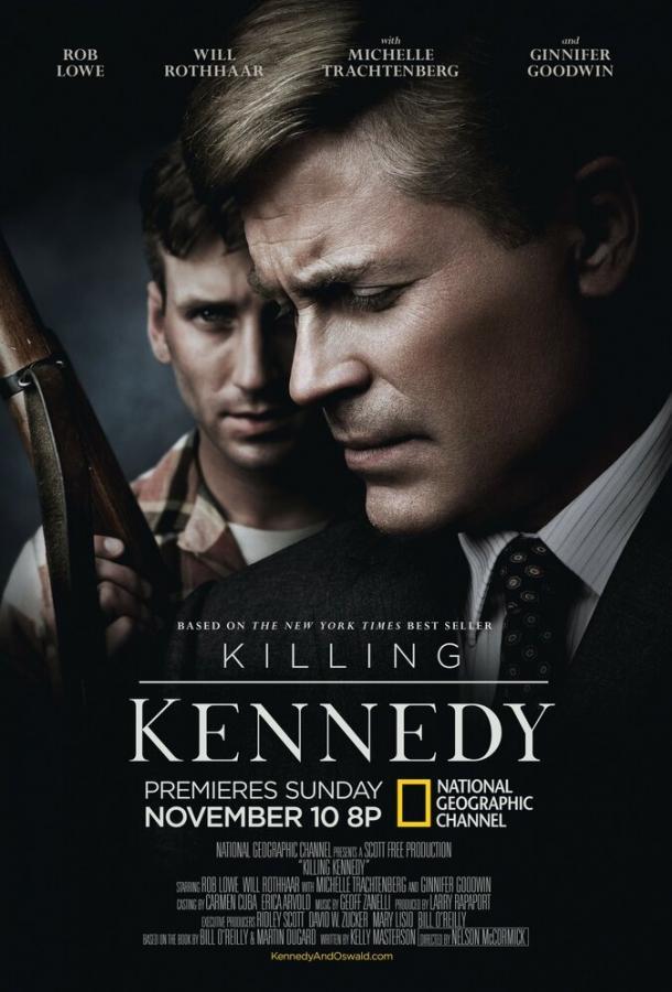 Убийство Кеннеди / Killing Kennedy  2013
