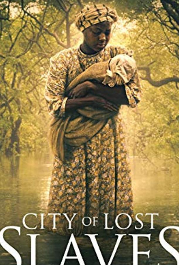 City of Lost Slaves