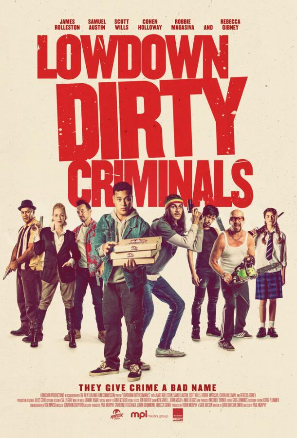 Подлые грязные преступники (2020) смотреть онлайн в хорошем качестве