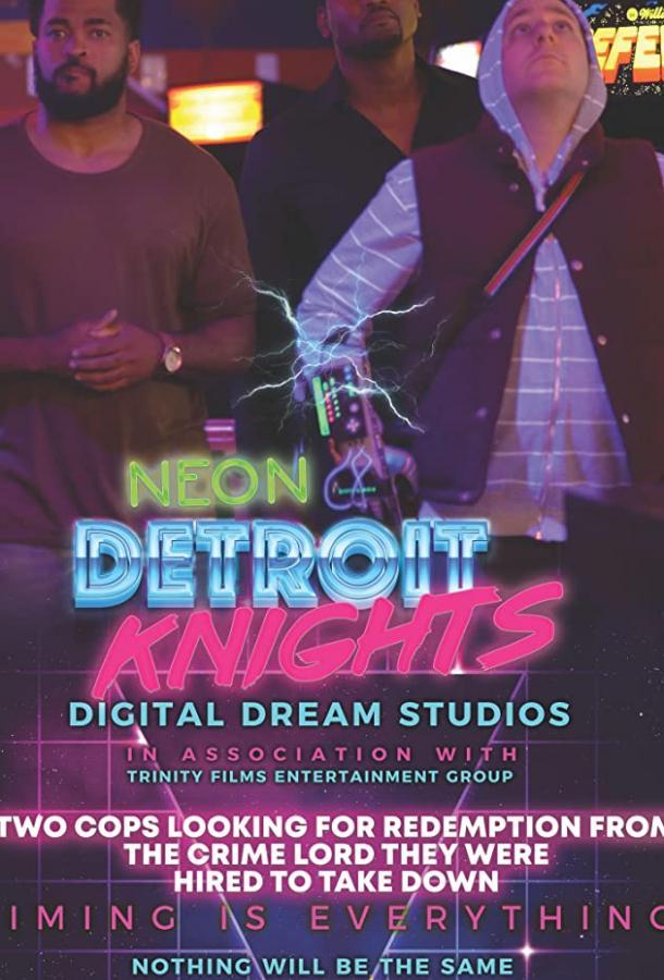 Неоновые рыцари Детройта (2019) смотреть онлайн