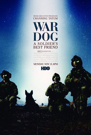 Боевой пёс: Лучший друг солдата  (2017).