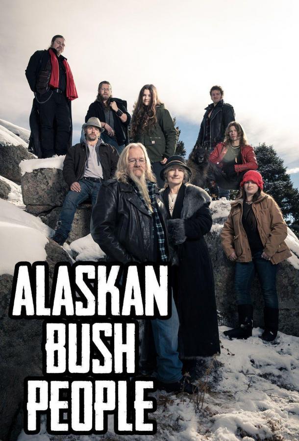 Discovery. Аляска: семья из леса / Alaskan Bush People 2014  6 сезон 11 серия