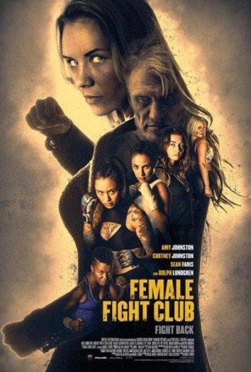 Женский бойцовский клуб / Female Fight Club (2017)