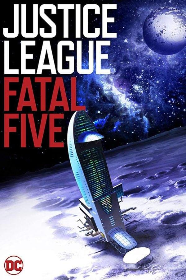 Лига справедливости против Смертоносной пятерки / Justice League vs the Fatal Five 2019