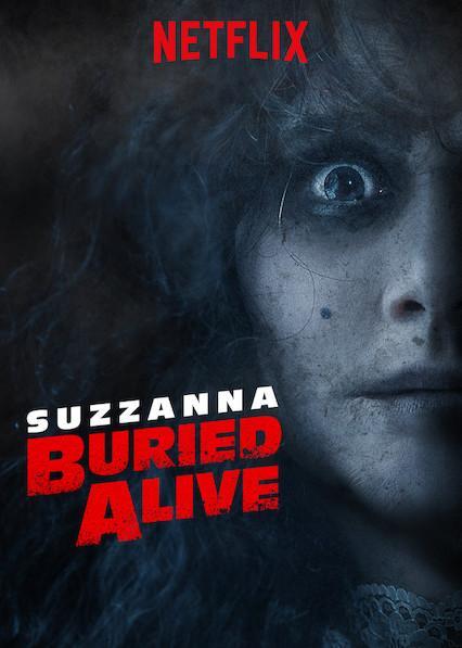 Суззанна: Похороненная заживо  (2018).
