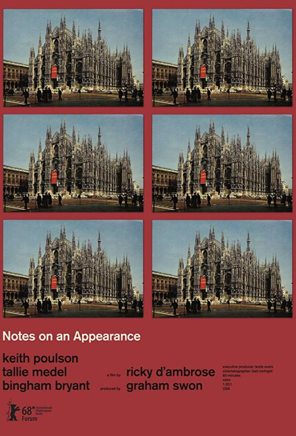 Заметки о видимом / Notes on an Appearance (2018)