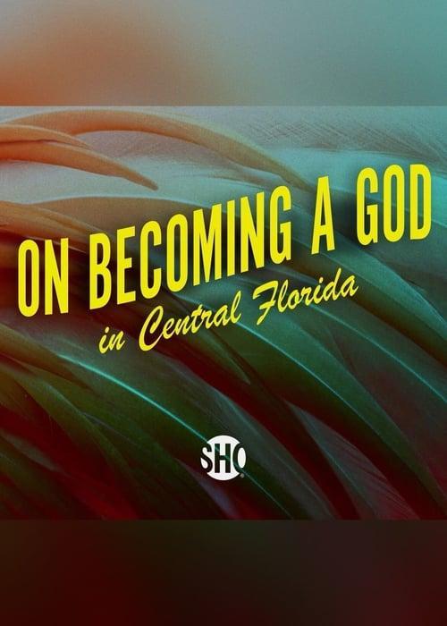Как стать богом в Центральной Флориде  (2019) 1 сезон 10 серия.
